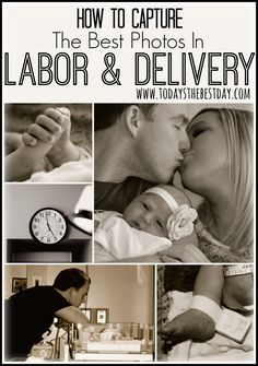 How To Capture The Best Photos In Labor And Delivery