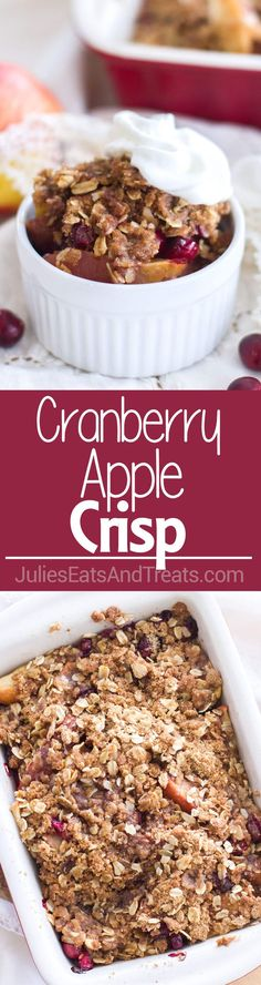 Cranberry Apple Crisp with a Brown Sugar Cinnamon Crumble ~ Easy fruit crisp recipe is filled with sweet apples and fresh cranberries, and is topped with the best brown sugar cinnamon crumble! A simple dessert perfect for the holiday season!
