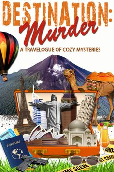Destination: Murder: A Travelogue of Cozy Mysteries Cozy Mysteries, Travelogue, Ladies Day, Bestselling Author, Mystery, Novels, Presentation, Scene, Mornings