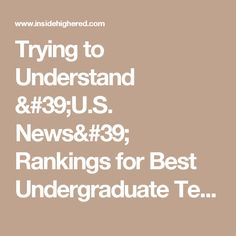 Trying to Understand 'U.S. News' Rankings for Best Undergraduate Teaching | Technology and Learning