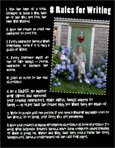Eight Rules for Writing | I'm sure I've pinned before, but I love him...so I'm pinning this again!!!