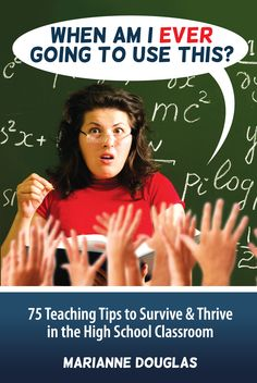 75 practical teaching tips for high school teachers from a multiple award-winning teacher and favorite of students.  Available on Kindle or as an E-book for $9.99.  Also available as a paperback