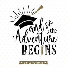 And so the Adventure Begins 2018 Graduation SVG cut file. Create something special for your graduate with this 2018 Graduation SVG file. Senior Shirts, Graduation Shirts, High School Graduation, Graduation Party Decor, Graduation Cards, Grad Parties, Graduation Sayings, Graduation Ideas, Graduation Cookies