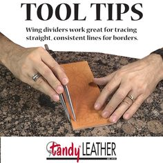 Tandy Leather Leathercraft Tool Tip: Using A Wing Divider