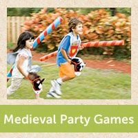 Medieval Party Games - from familyfun.com