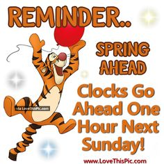 Remember Spring Ahead Clocks Go Up March 10, 2019