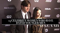 """14 Celebrity Women Who Have Dated Younger Men: Whether it was for a short fling or a solid marriage, these 14 celebrity women (and men) prove """"age ain't nothing but a number."""""""