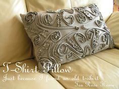 From an old T-shirt, make this lovely pillow..or, cover a purse for something dressy :)  Keep feeding your imagination
