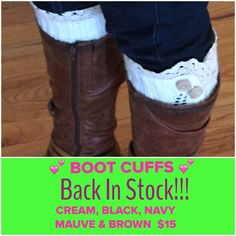 NWT. BOOT CUFFS. $15 or 2 for $25 I have more . Black, Cream, Brown, Navy and Mauve. $15 each!!!  Or 2 pair for $25. Only 2 pair in each color  (HURRY). Price stated it firm. Comment on color and quality and I'll make a listing for you  Accessories Hosiery & Socks