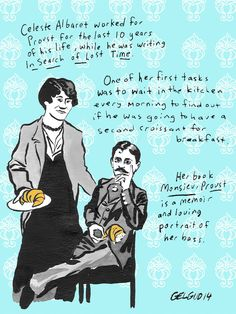 """Who's the Boss? Monsieur Proust, Says Celeste Albaret, That's Who.""  By Nathan Gelgud"