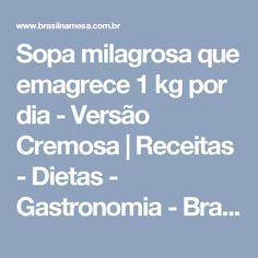 Sopa milagrosa que emagrece 1 kg por dia - Versão Cremosa   Receitas - Dietas - Gastronomia - Brasil na Mesa