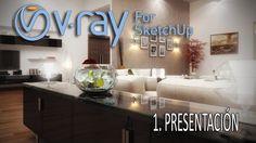 Curso de Vray para Sketchup - 1 - Presentación