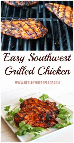 Southwest Grilled Chicken - Three ingredients and a hot grill are all that's needed to add a taste of the southwest to tacos, fajitas, salads, and more.