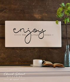 One of the keys to finding happiness in life is learning to enjoy the little things. When we look back on life events its always the little moments that become larger than life and weave into our memories, inside jokes, and best days ever.  This beautiful sign is bold and simplistic as it reminds its readers to savor the moments. Perfect sign for the kitchen or living room. Great addition to a coffee bar or cafe. Perfect wedding gift or house warming gift. SIGN SPECS: * The sign measures…