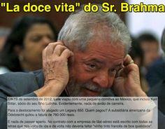 """La doce vita"" do Sr. Brahma ➤ http://veja.abril.com.br/blog/radar-on-line ②⓪①⑤ ⓪⑦ ⓪⑤ #ILoveLula"
