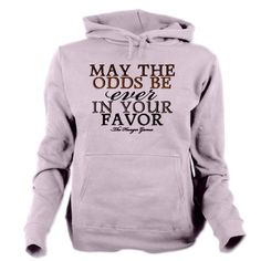 Hunger Games Quote Womens Hooded Sweatshirt on CafePress.com