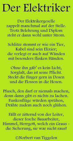 Gedichte, für ganz besondere Seelen und Anlässe! Autor: Norbert van Tiggelen Man Humor, Poems, Lol, Entertaining, Funny, Quotes, Schreiber, Google, Funny Poems