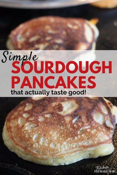 Sourdough Pancake Recipe - Don't give up. These whole grain sourdough pancakes aren't too sour or too sweet! They are just the perfect balance. Dough Starter Recipe, Sourdough Starter Discard Recipe, Sour Dough Starter, Starter Recipes, Sourdough Pancakes, Sourdough Recipes, Buttermilk Pancakes, Sourdough Waffle Recipe, Bread Recipes