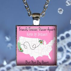 Custom Long Distance Map Pendant,Necklace,Key Chain or Magnet-Pink or Blue-Friends Forever, Never Apart, Maybe by Distance, But Not by Heart by Analiese on Etsy