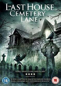 The Last House on Cemetery Lane HD Deutsch, The Last House on Cemetery Lane Zusehen, The Last House on Cemetery Lane Filme Deutsch, The Last House on Cemetery Lane HD Filme Deutsch Zusehen Horror Movie Posters, Best Horror Movies, Classic Horror Movies, Horror Books, Ghost Movies, Scary Movies, Haunted House Stories, Creepy Houses, 2015 Movies