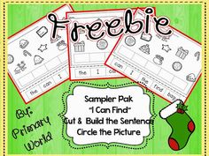 Freebie!!! I Can Find...cut and unscramble words to make sentences. After gluing words down, have students look at the pictures and circle the item named in their sentence,