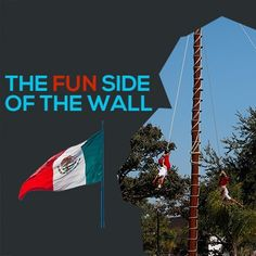 The Fun Side of the Wall