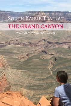 Hike the South Kaibib Trail at the Grand Canyon. Great views of the South Rim. See mules on their way to Phantom Ranch. Stops along the way include Cedar Ridge and Ooh Aah Point. Everything you need to know for a successful South Kaibib Trail hike.