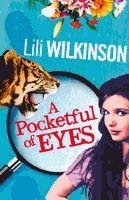 A pocketful of eyes  Lili Wilkinson.