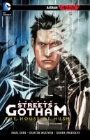 The House of Hush by Paul Dini, art by Dustin Nguyen, and Derek Fridolfs. After using his surgically-altered face to impersonate his childhood friend, Bruce Wayne, Dr. Tommy Elliot, aka Hush, manages to fool the public but not those who were close to Bruce. The reappearance of an old gangster, whose hatred for the Wayne family rivals Hush's own, complicates Hush's mission to destroy the Wayne legacy forever.
