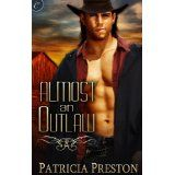 Almost an Outlaw (Kindle Edition)By Patricia Preston