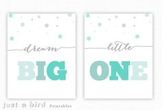 Baby boy nursery print set,Dream big little one, teal aqua grey nursery room, teal nursery, boys room decor,dorm room print INSTANT DOWNLOAD by Justabirdprintables on Etsy https://www.etsy.com/listing/219942839/baby-boy-nursery-print-setdream-big