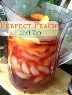 Perfect Peach Iced Tea! Summer Iced Tea Recipes with Peaches | Drinks to serve with your appetizers - healthy but sweet as dessert. Would be soooo refreshing after a hot sunny day spent gardening.