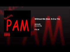 Without Me (feat. D.O.a Yb)