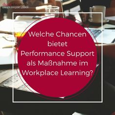 Welche Chancen bietet #Performance #Support als Maßnahme im #Workplace #Learning? — digitaleducation.tv - einfach.effizient.lernen mit Video-Trainings in SCORM