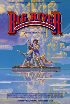 Big River Broadway Show Poster CAST: Rene Auberjonois, Evalyn Baron, Reathel Bean, Michael Brian, Susan Browning; Features: x Packaged with care - ships in sturdy reinforced packing material Made in the USA SHIPS IN DAYS Broadway Plays, Broadway Theatre, Musical Theatre, Broadway Shows, Big River Musical, Broadway Posters, Movie Posters, Theatre Posters, The Ventures