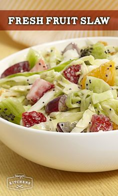 Fresh Fruit Slaw: Cabbage, oranges, grapes, strawberries and kiwi all tossed with Marzetti Slaw Dressing create a sweet and creamy salad option.