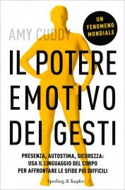 Il Potere Emotivo dei Gesti Amy Cuddy
