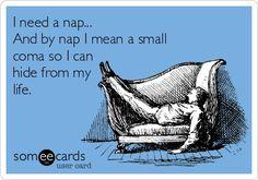 I need a nap.