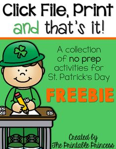 Click File, Print, {and that is it!} St. Patrick's Day Printables for Kindergarten Freebie!This file is perfect for St. Patrick's Day! It contains activities that are ready-to-go for your little ones to practice their math, reading, and writing skills.