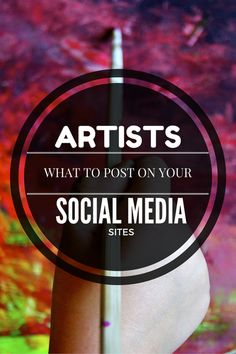 Artists: What to Post on Your Social Media Sites Craft Business, Creative Business, Sell My Art, Artist Life, Social Media Site, Business Advice, Marketing, Art Tips, Art Market