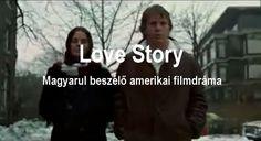 @ . LOVE STORY . Magyarul beszélő amerikai filmdráma Készült 1970-ben ...