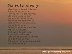 Sympathy Poems | Here is a poem that helped me a lot, I hope it does the same for you ...
