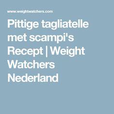 Pittige tagliatelle met scampi's Recept | Weight Watchers Nederland