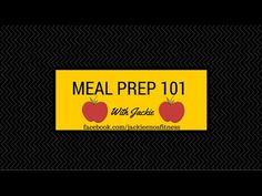 Meal Prep 101 - Jackie Enos Fitness