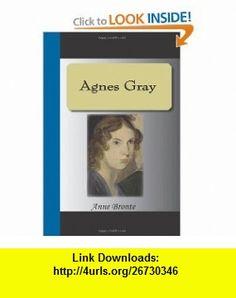 Agnes Gray (9781595471031) Anne Bronte , ISBN-10: 1595471030  , ISBN-13: 978-1595471031 ,  , tutorials , pdf , ebook , torrent , downloads , rapidshare , filesonic , hotfile , megaupload , fileserve