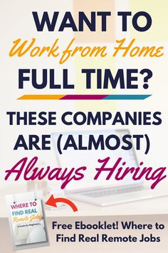 to work from home full time? These companies are hiring! Want to work from home full time? You're in luck! These companies are (almost) always hiring.Want to work from home full time? You're in luck! These companies are (almost) always hiring. Earn Money From Home, Earn Money Online, Make Money Blogging, Online Jobs, Money Saving Tips, Way To Make Money, Earning Money, Tips Online, Money Tips