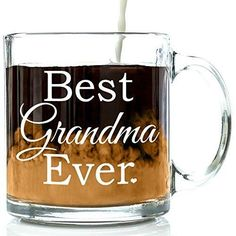 Best Grandma Ever Glass Coffee Mug 13 oz - Unique Birthday Gift From Grandson or Granddaughter For the Best Grand Mother - Great Present Idea For a New Grandma To Be
