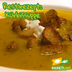 Restlrezept: Kürbissuppe Curry, Meat, Chicken, Ethnic Recipes, Food, Soups And Stews, Stew, Food Recipes, Beef