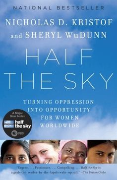 Half the sky: turning oppression into opportunity