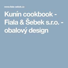 Kunín cookbook - Fiala & Šebek s.r.o. - obalový design
